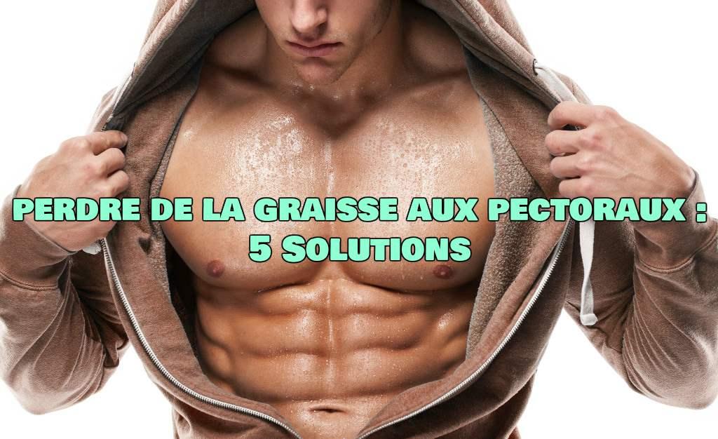 Comment perdre les seins de l'homme naturellement - Musculation et BodyBuilding